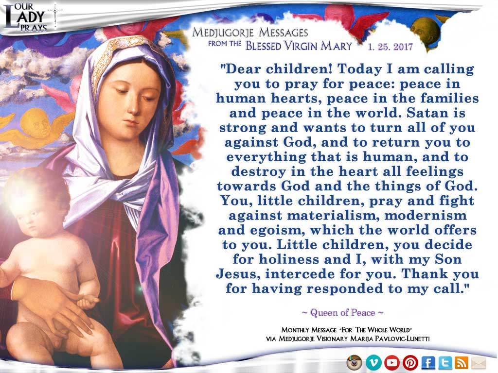 Medjugorje Message from the Blessed Virgin Mary, January 25, 2017