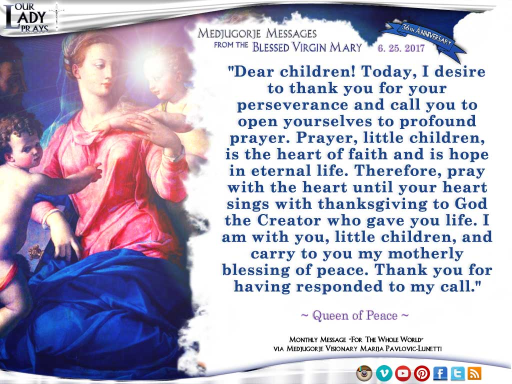 Medjugorje Message from the Blessed Virgin Mary, June 25, 2017