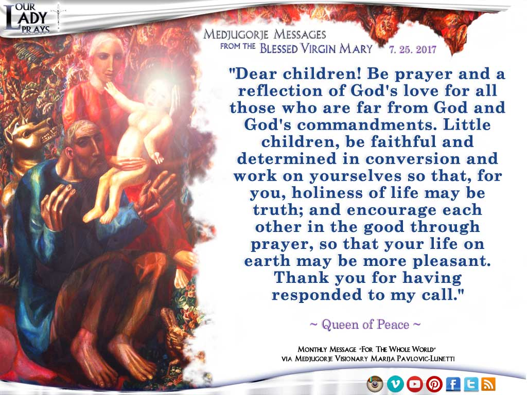 Medjugorje Message from the Blessed Virgin Mary, July 25, 2017