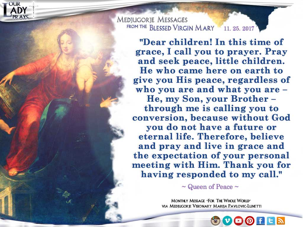 Medjugorje Message from the Blessed Virgin Mary, November 25, 2017
