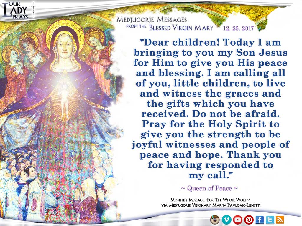 Medjugorje Message from the Blessed Virgin Mary, December 25, 2017