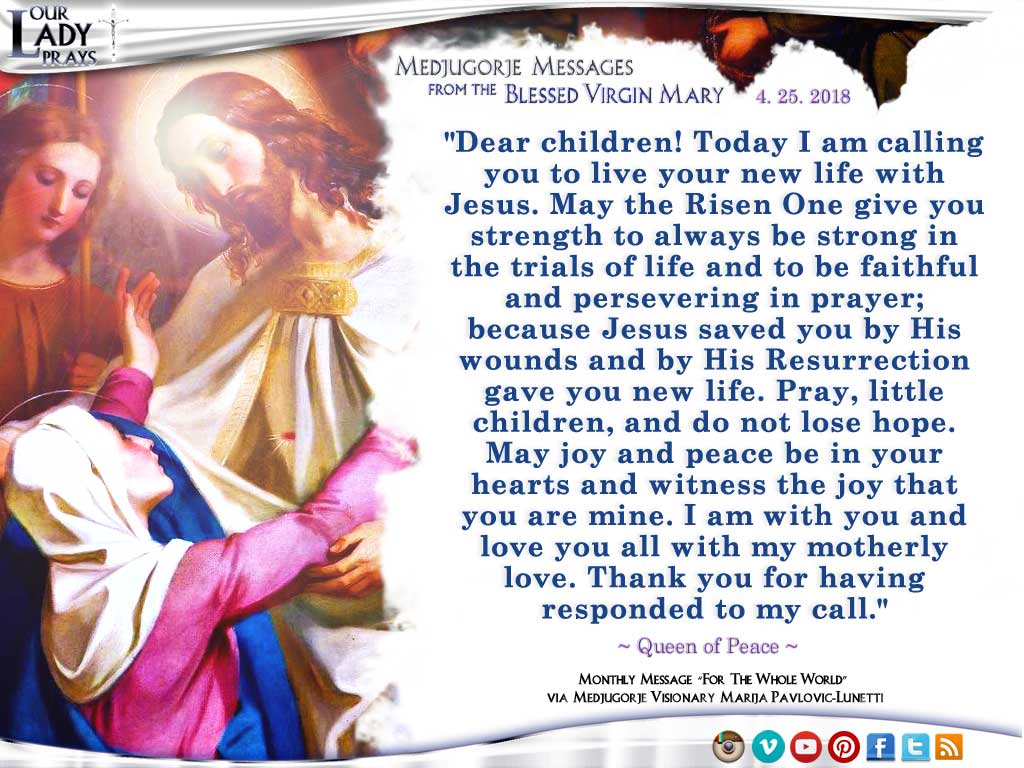 Medjugorje Message from the Blessed Virgin Mary, April 25, 2018