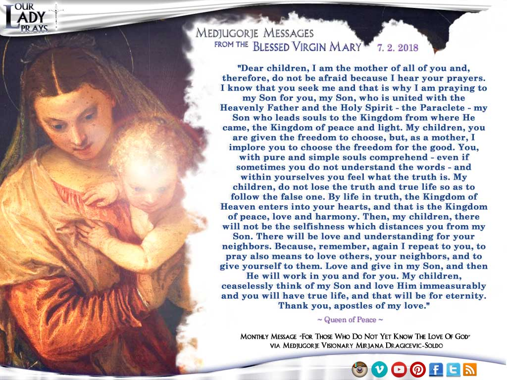 Medjugorje Message from the Blessed Virgin Mary, July 2, 2018